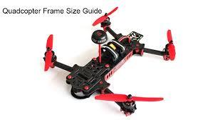Quadcopter Frame Sizes Guide