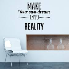 make your own dream reality wall