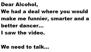 Funny Alcohol Quotes Magnificent Dear Alcohol The Meta Picture