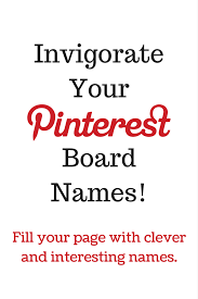 naming your boards something witty is not always easy so check out this list board names