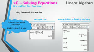 2c solving equations linear algebra using the calculator to solve