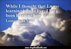 Christian Quotes On Life And Death Best of HAVE YOU BEEN LEARNING HOW TO DIE FireandWater FROM DEATH TO