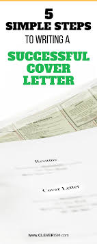 Steps To Writing A Cover Letter For Resume 5 Simple Steps To Writing A Successful Cover Letter