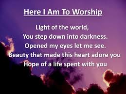 Light Of The World You Stepped Down Into Darkness Song Ppt Worship Powerpoint Presentation Free Download Id