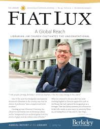 fiat lux the newsletter of the university library at the fiat lux the newsletter of the university library at the university of california berkeley by damaris moore issuu