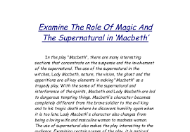 examine the role of magic and the supernatural in macbeth gcse  document image preview