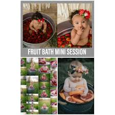 FRESH FRUIT BATH MINI SESSION - 13 AUG 2018