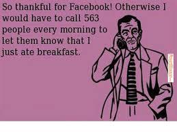 FunnyMemes.com • Funny memes - [So thankful for Facebook] via Relatably.com