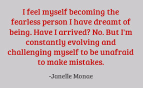 Fearless Quotes Stunning Great Quote From Fearless American R Artist Janelle Monae Respect