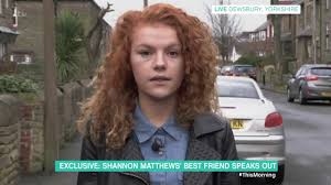 The search for her became a major missing person police operation which was compared to the disappearance of madeleine mccann. Shannon Matthews Best Friend Speaks Out This Morning Youtube