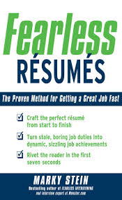 Job Getting Resumes Fearless Resumes The Proven Method for Getting a Great Job Fast 89