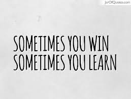 Sometimes You Win And Sometimes You Learn My Experience Steemkr