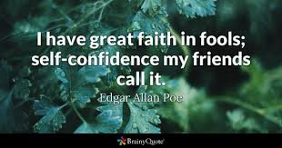 Quotes About Self Confidence Classy SelfConfidence Quotes BrainyQuote