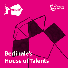 Berlinale's House of Talents