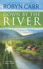 Down by the River: Amazon.ca: Carr, Robyn: Books