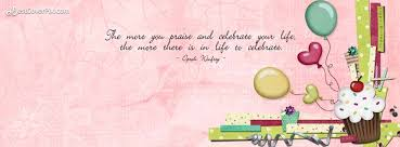 Best Quote About Life To Celebrate Happy FB Cover Banner Awesome Quotes To Celebrate Life