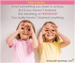 friendship is not something you learn in school friendship cards friendship is not something friendship cards