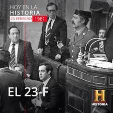 HISTORIA - 23 de febrero de 1981 El 23-F Antonio Tejero...