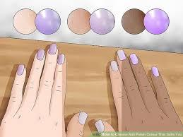 Skin Tone Nail Polish Color Matching Chart 3 Ways To Choose Nail Polish Colour That Suits You Wikihow