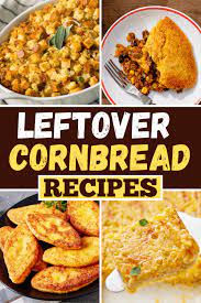 Leftover cornbread can be used to make a casserole, a layered salad, or even a soup: 17 Best Leftover Cornbread Recipes Insanely Good