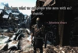 Skyrim Guard Quotes New Quotes About Skyrim On QuotesTopics