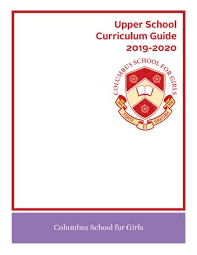 Mla Guidelines 2020 2019 2020 Upper School Curriculum Guide Columbus School