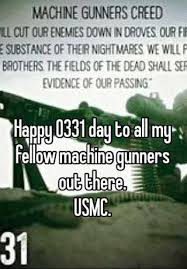 Usmc 0331 Happy 0331 Day To All My Fellow Machine Gunners Out There Usmc