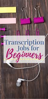 transcription jobs for beginners work from home happiness 1 accutran global