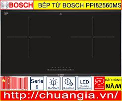 Bếp Từ Bosch PPI82560MS – BẾP TỪ ĐÔI – CHUANGIA.VN