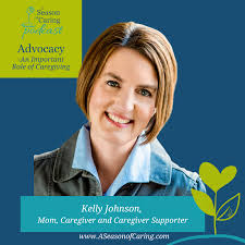 Advocacy- An Important Skill of Caregiving   Rayna Neises: A Season of  Caring