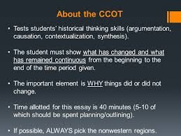 the continuity and change over time ccot essay ppt video about the ccot tests students historical thinking skills argumentation causation contextualization