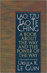 lao tzu tao te ching a book about the way and the power of the  lao tzu tao te ching a book about the way and the power of the way ursula k le guin lao tzu 9781570623950 com books