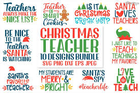 This post for free teacher svg files contains affiliate links. Teacher Christmas Bundle Of 10 Svg Png Dxf Png Eps Cut Files 175784 Cut Files Design Bundles