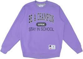 Light Purple Champion Shirt Supreme Champion Stay In School Crewneck Light Purple