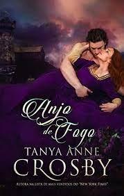 Anjo de Fogo (Os heróis medievais Livro 1) eBook: Crosby, Tanya Anne,  Moreira, Elaine: Amazon.com.br: Loja Kindle