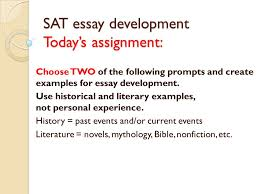 today in the lab review your notes on the sat essay which  4 sat