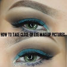 how to beauty how to take close up eye makeup pictures w phone profesional camera full dels you