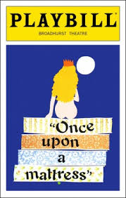 once upon a mattress broadway poster. Wonderful Upon Once Upon A Mattress Inside A Broadway Poster