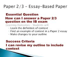 essential question how can i answer a paper question on the ib  17 essential