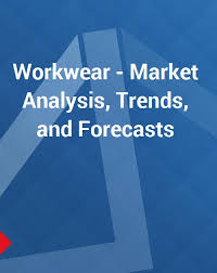 Workwear Market Analysis Trends And Forecasts