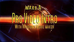 HOW TO MAKE A PRO INTRO WITH WINDOWS MOVIE MAKER - YouTube
