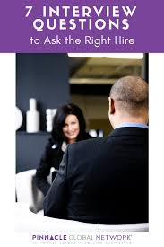 Questions To Ask Business Owners 7 Interview Questions To Ask The Right Hire Allison Maslan