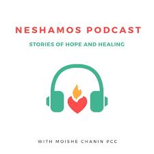 Neshamos.org Podcast: Stories of Hope and Healing