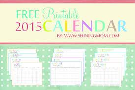 Calendar Planner Printable 2015 The Printable 2015 Monthly Calendar By Shiningmom Com Is Here