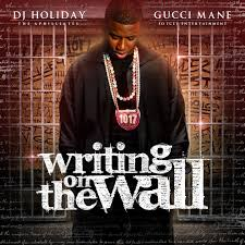 Gucci Mane Writing On The Wall Albums ...