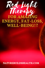 Red Light Therapy For Fat Loss Pin On Red Light And You