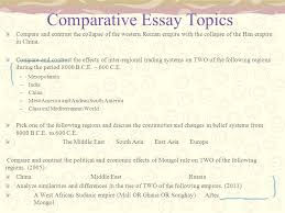 writing the comparison and contrast essay what is the purpose of  comparative essay topics compare and contrast the collapse of the western r empire the collapse