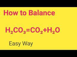h2co3 co2 h2o balanced equation