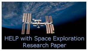space exploration research paper writing tips  help space exploration research paper