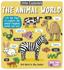 all animals in the world pictures.  The Little Explorers The Animal World 9781499802498 Hr  On All Animals In The World Pictures B